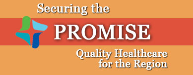 Securing the Promise : Quality Healthcare for the Region