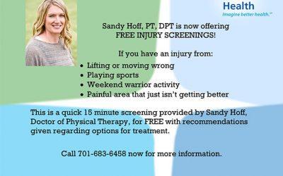 Sandy Hoff, PT, DPT is now offering Free Injury Screenings!